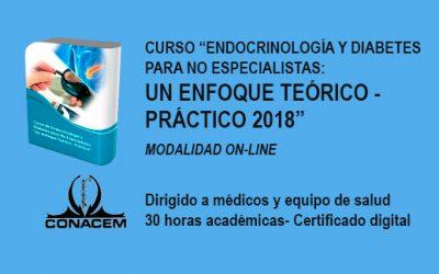 """Curso """"Endocrinología y Diabetes para No Especialistas: Un Enfoque Teórico – Práctico 2018"""" Modalidad On-line"""