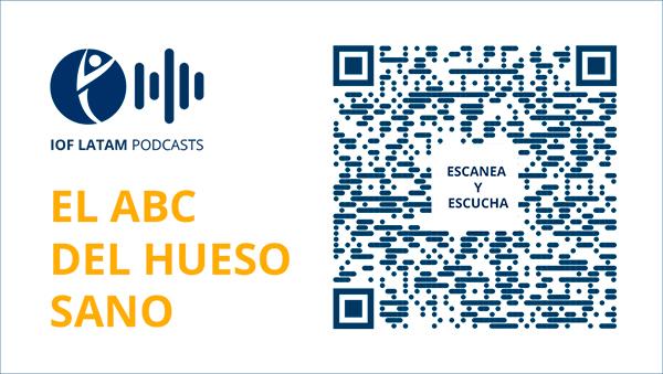 """Lanzamiento podcasts IOF LATAM """"El ABC del Hueso Sano"""""""